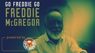 Freddie McGregor - Go Freddie Go - January 2018