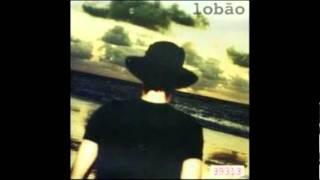"""Lobão - El desdichado II (do album """"a vida é doce"""")"""