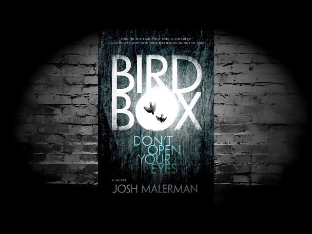 Bird Box (Josh Malerman) A Book Review