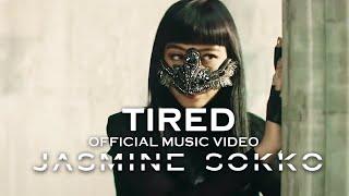 Смотреть клип Jasmine Sokko - Tired