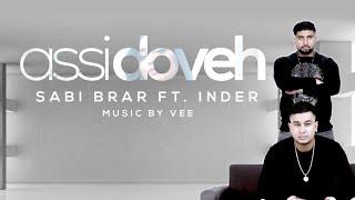 Assi Doveh | Sabi Brar ft Inder | Vee | **Official ** | VIP Records