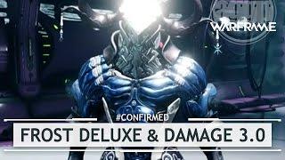 Warframe: Frost Deluxe Skin & Damage 3.0 - Devstream #85