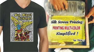 Silk Screen Printing: Printing Multi-Color Simplified