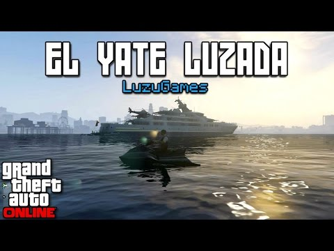 EL YATE LUZADA - [LuzuGames]