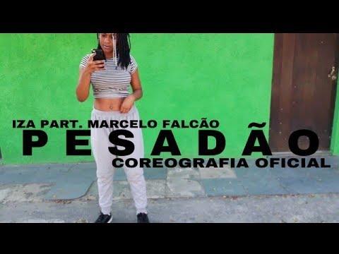 IZA PART. MARCELO FALCÃO - PESADÃO (COREOGRAFIA OFICIAL)