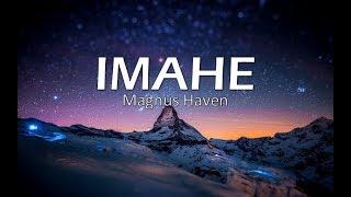 Imahe - Magnus Haven (Lyric by Mojojow Music)