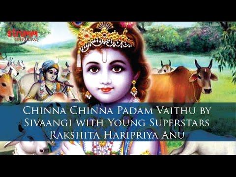 Chinna Chinna Padam Vaithu by Sivaangi (with Young Superstars Rakshita, Haripriya & Anu)