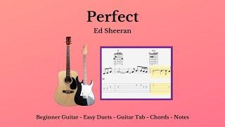 Guitar Tab - Notes - Chords - Perfect Ed Sheeran
