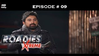 Roadies Xtreme - Full Episode  09 - The Xtreme journey begins!
