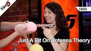 Just a bit on Antenna Theory, Hak5 1605