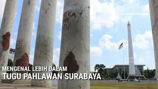 MENGENAL LEBIH DALAM MONUMEN TUGU PAHLAWAN SURABAYA