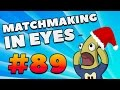 CS:GO - MatchMaking in Eyes #89