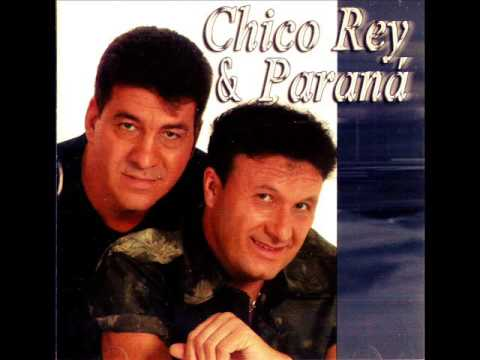 PARANA CHICO E BAIXAR REI MP3