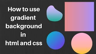 How to use gradient background in html and css