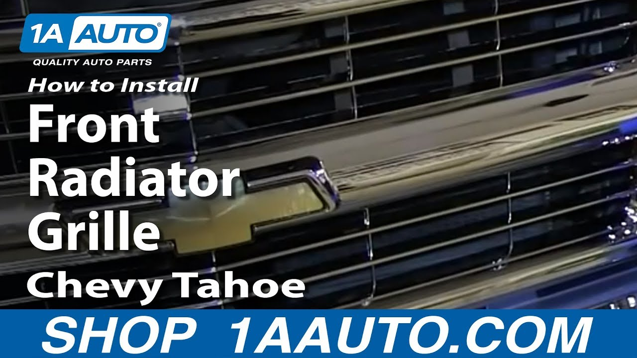 How To Replace Front Radiator Grille 96 99 Chevy Tahoe