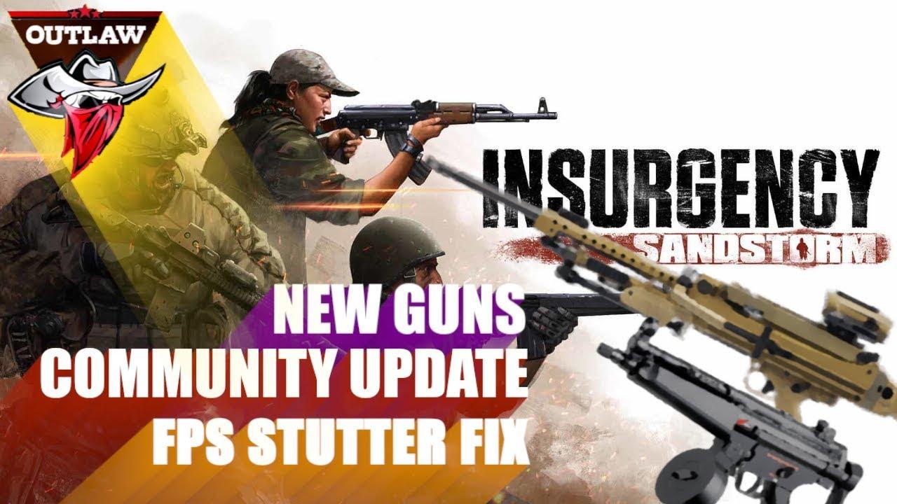 Insurgency Sandstorm New Update - Community Environment - New Guns - New  Game Mode