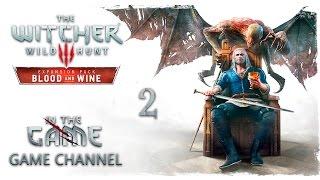 """Ведьмак 3: Кровь и Вино Прохождение #2 [""""Куролиск""""]"""