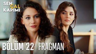 Sen Çal Kapımı 22. Bölüm Fragmanı