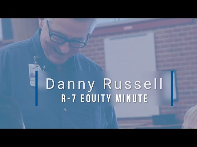 Lee's Summit R-7 Equity Minute featuring Danny Russell