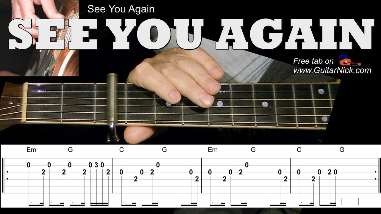 SEE YOU AGAIN (Furious 7) Easy Guitar Lesson + TAB ...