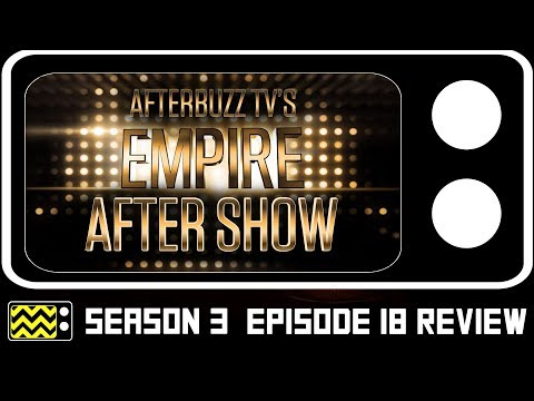 Empire Season 3 Episode 18 Review & After Show | AfterBuzz TV