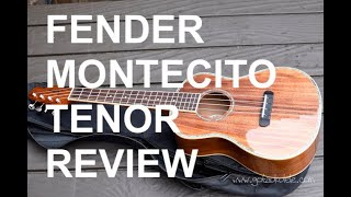 Got A Ukulele Reviews - Fender Montecito Koa Tenor