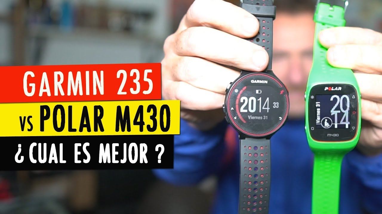 d22935f1d48 Comparativa Garmin Forerunner 235 vs Polar M430 - YouTube