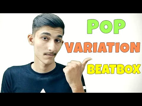 How Beatbox In Hindi PoP Variation