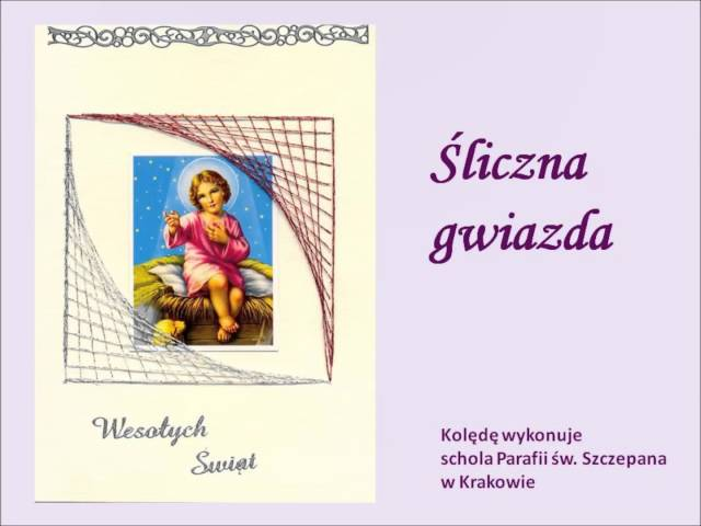 Śliczna gwiazda - schola parafii św. Szczepana w Krakowie