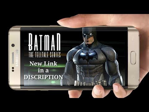 How To Download Install Batman Telltale Series Game On Android (Hindi)