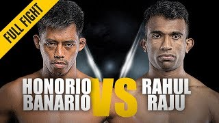 ONE: Full Fight | Honorio Banario vs. Rahul Raju | Back-And-Forth Affair | November 2018