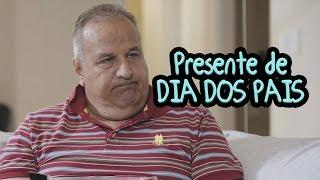 Presente de DIA DOS PAIS - DESCONFINADOS