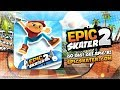Epic Skater 2 - On the App Store and Google Play