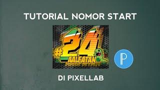 Cara membuat nomor start racing di PixelLab font lancip