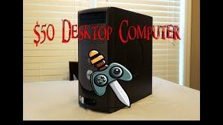 $50 Desktop Computer. Can it Skyrim?
