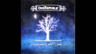 One Republic - Too Late To Apologize (version remix)