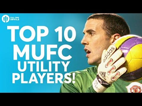 TOP 10 MANCHESTER UNITED UTILITY PLAYERS! | Daley Blind, John O'Shea and More!