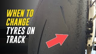 When Should We Change Motorcycle Tyres on Track?
