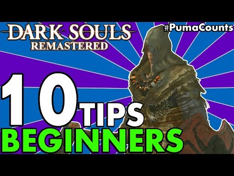 Top 10 Tips and Tricks for Dark Souls 1 Remastered (for Beginners/Starters/Noobs) #PumaCounts