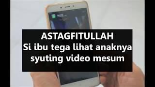 Download Video astaghfirullah   !!! Si ibu tega lihat anaknya syuting video mesum MP3 3GP MP4