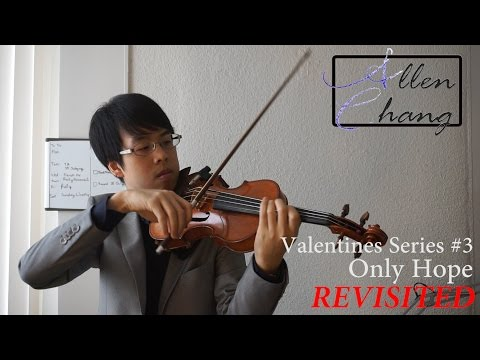 Only Hope Revisited (Mandy Moore) - AllenChangViolin Violin Instrumental Cover
