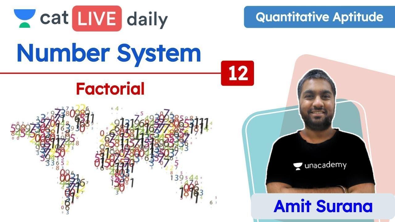 CAT: Factorials - L12 | Number System | Quantitative Ability | Unacademy CAT | Amit Sir