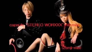 (作業用BGM)  Capsule - STEREO WORXXX (全9曲All-mix) ZENJImix