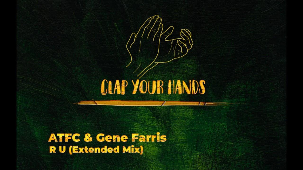 ATFC & Gene Farris - R U (Extended Mix)