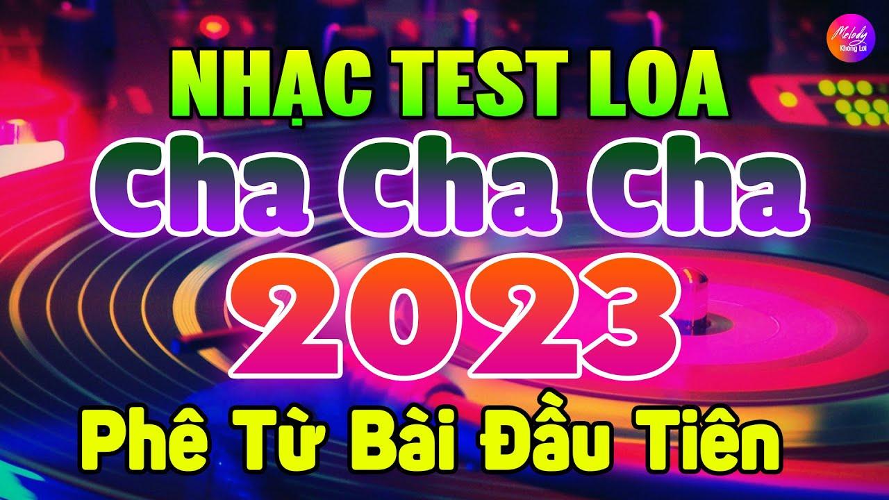Nhạc Test Loa Không Lời 2021 7X 8X 9X Phê Từ Bài Đầu   Hòa Tấu Cha Cha Cha Nhạc Trẻ Xưa Không Lời