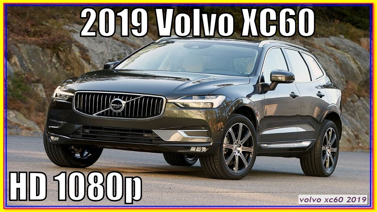 Volvo Xc60 2019 T6 Moves Competently But That S Not Why You Ll Want It New Car Release Date