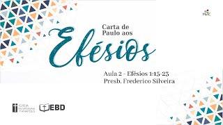 EBD Online | Aula 2 - Carta de Paulo aos Efésios| Ef 1:15-23
