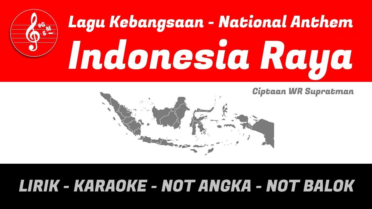 Lagu Kebangsaan Indonesia Raya Ciptaan Wr Supratman Lirik Karaoke Not Angka Balok Tematik Sd Youtube
