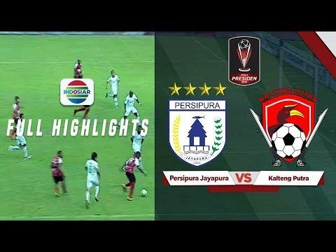 Persipura Jayapura (1) vs (3) Kalteng Putra - Full Highlight | PIala Presiden 2019