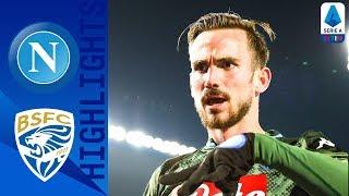 Brescia 1-2 Napoli | Insigne e Fabian Ruiz decisivi! | Serie A TIM